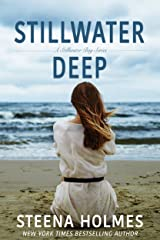 Stillwater Deep (Stillwater Bay Series Book 3) Kindle Edition