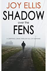 SHADOW OVER THE FENS a gripping crime thriller full of suspense Kindle Edition