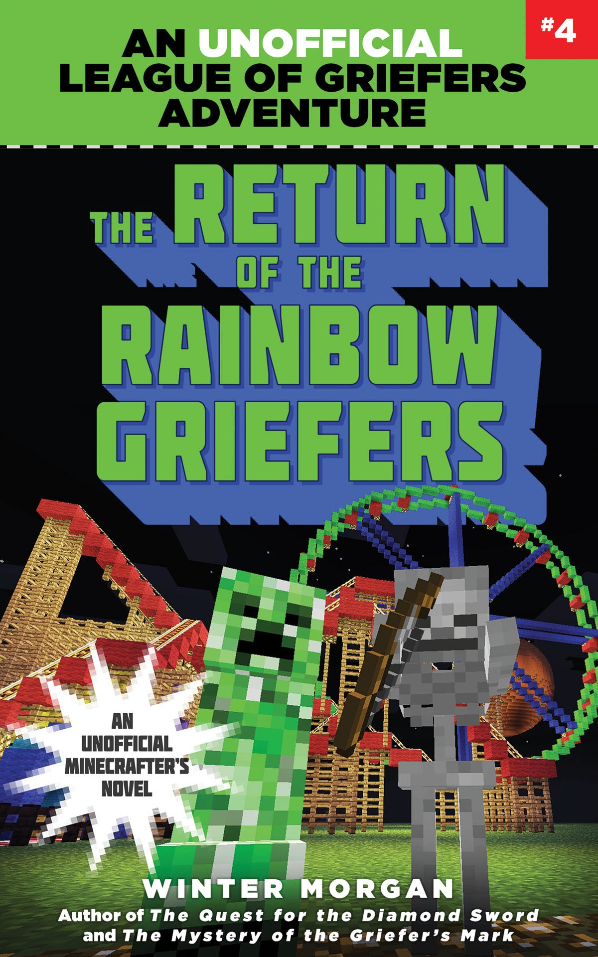 The Return of the Rainbow Griefers: An Unofficial League of