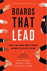 Boards That Lead: When to Take Charge, When to Partner, and When to Stay Out of the Way Hardcover