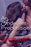 An Indecent Proposition (The Indecent series Book 1)