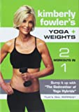 Kimberly Fowler's YOGA + WEIGHTS