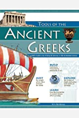 TOOLS OF THE ANCIENT GREEKS: A Kid's Guide to the History & Science of Life in Ancient Greece (Build It Yourself) Kindle Edition