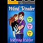 Mind Reader - The Teenage Years: Books 4 - 6