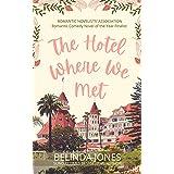 The Hotel Where We Met: A Novel