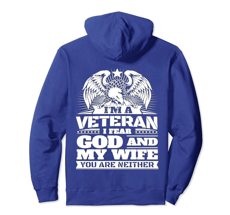 I AM VETERAN Hoodie I FEAR GOD AND MY WIFE-fa
