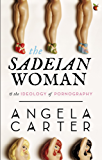 The Sadeian Woman: An Exercise in Cultural History (Virago Modern Classics) (English Edition)