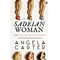The Sadeian Woman: An Exercise in Cultural History (Virago Modern Classics Book 79) (English Edition)