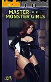 Master of the Monster Girls