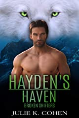 Hayden's Haven: Wolf Shifter Paranormal Romance (Broken Shifters Book 4) Kindle Edition