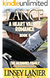 Lance: The McDaniel Family (A Heart Valley Romance Book 3)