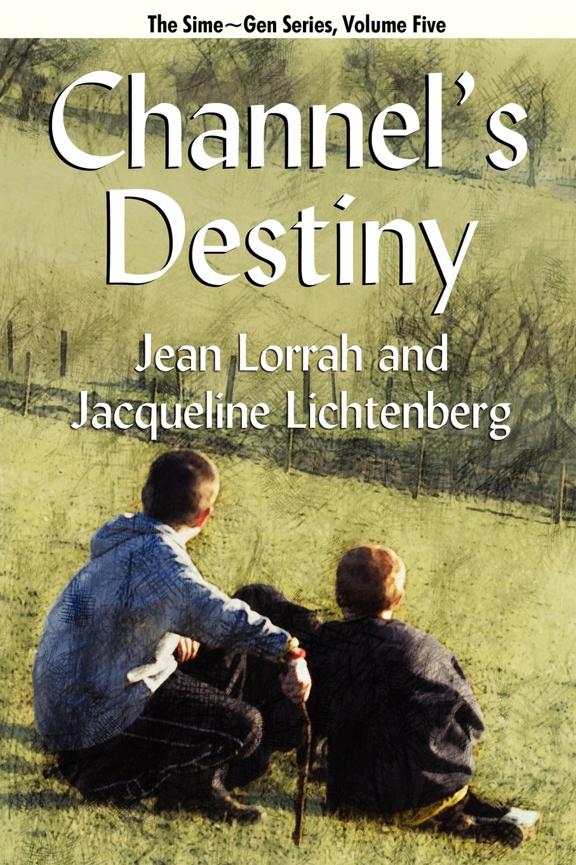 Download Channel's Destiny: Sime~Gen, Book Five pdf epub