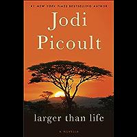Larger Than Life (Novella) (Kindle Single)