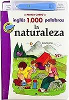 La Naturaleza (Mi Primer Curso De Inglés 1.000