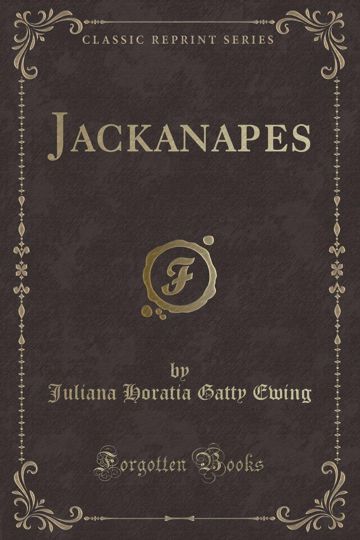 Download Jackanapes (Classic Reprint) pdf