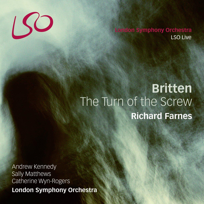 Britten/the Turn of the Screw: Andrew Kennedy, Sally Matthews ...