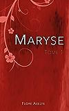 Maryse - Tome 1