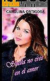 Sheila no cree en el amor (Spanish Edition)