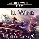 Ill Wind: Weather Warden, Book 1