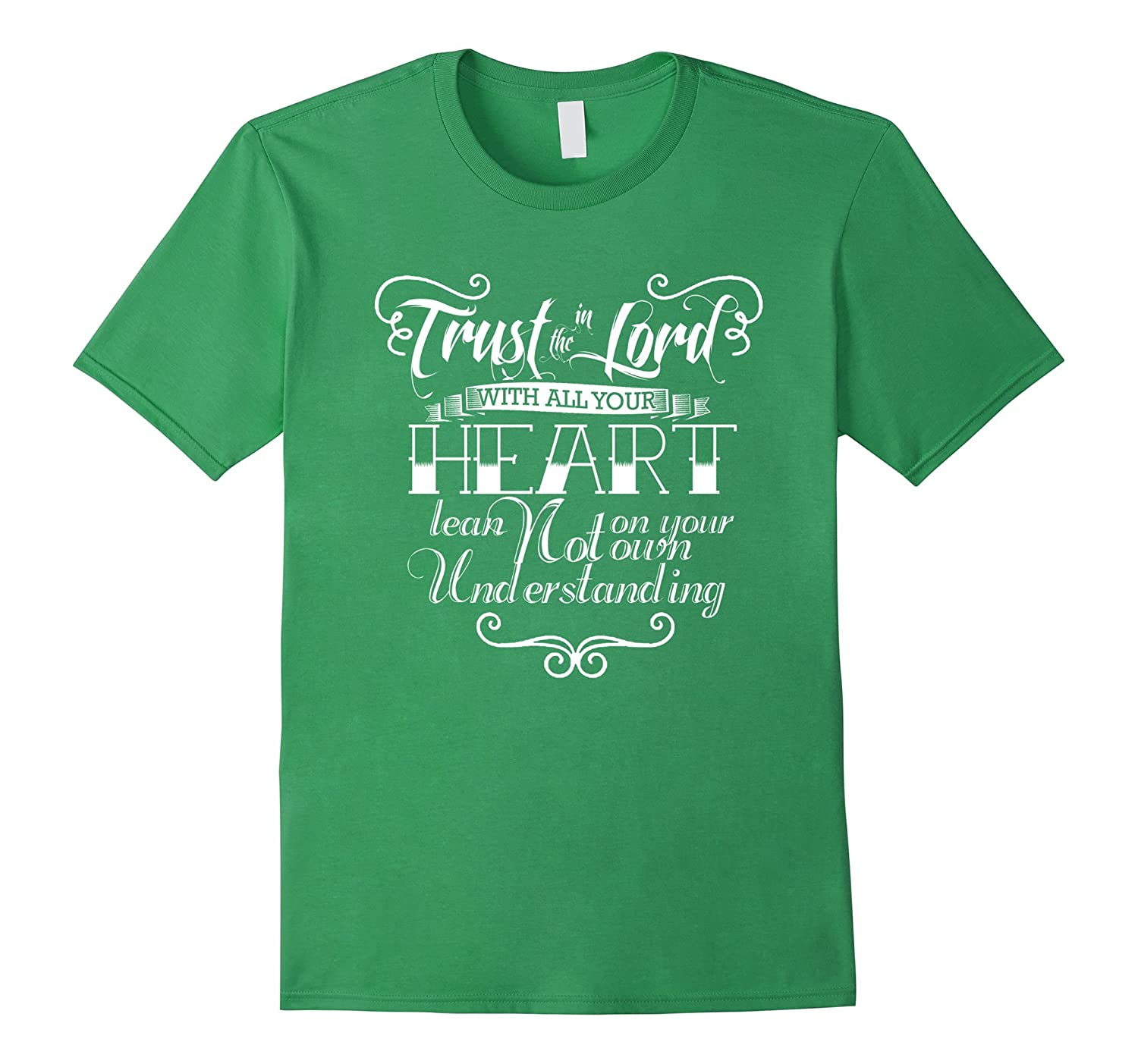 Trust in the lord shirt christian t shirt bible quotes for Bible t shirt quotes