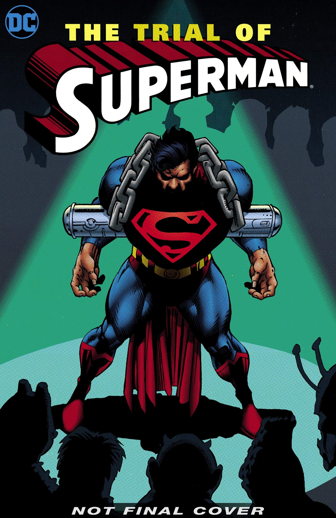 Superman  The Trial Of Superman 25th Anniversary Edition