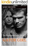 Gator Girl: The Royal Seduction (Book 1)