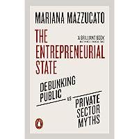 The Entrepreneurial State: Mariana Mazzucato