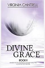 Divine Grace Kindle Edition