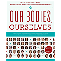 Our Bodies, Ourselves (English Edition)