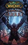 World of Warcraft : Crimes de guerre