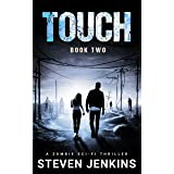 Touch (Book Two): A Zombie Sci-Fi Thriller