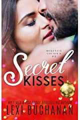 Secret Kisses (McKenzie Cousins Book 3) Kindle Edition