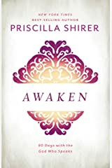 Awaken: 90 Days with the God who Speaks Hardcover