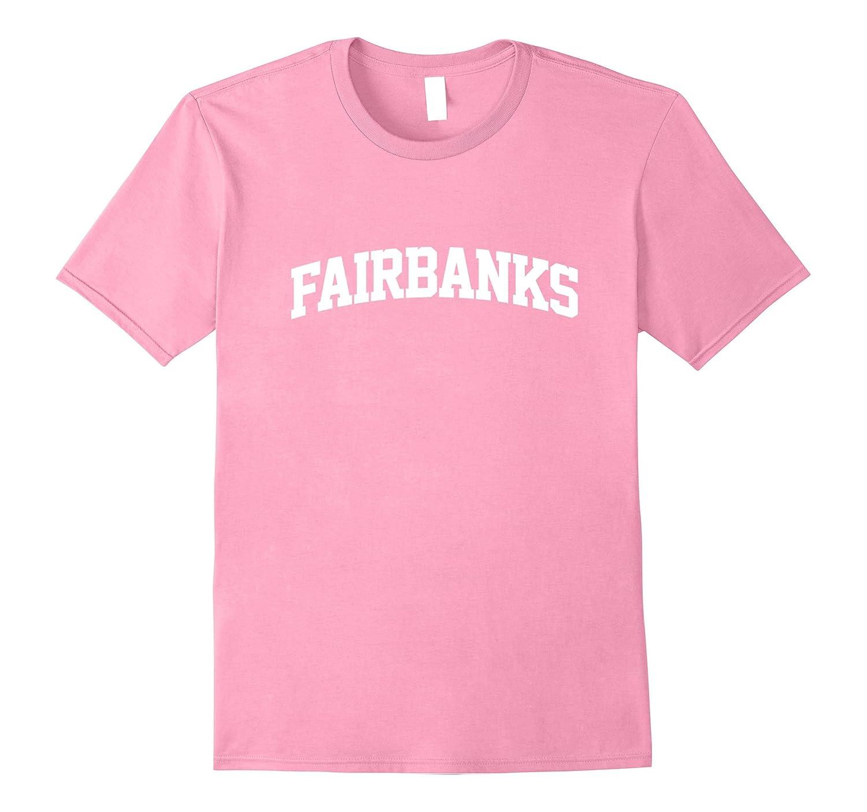 Fairbanks Workout Training Activewear T-Shirt-CD