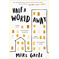 Half a World Away: The stunningly heartfelt new novel from the bestselling author of The Man I Think I Know (English Edition)