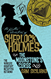 The Further Adventures of Sherlock Holmes - The Moonstone's Curse: The Further Adventures of Sherlock Holmes