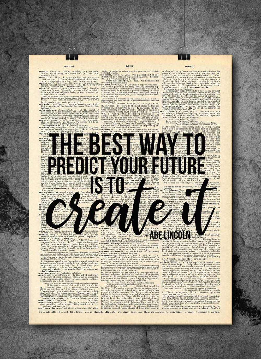 Amazon Com Best Way To Predict Your Future Abraham Lincoln