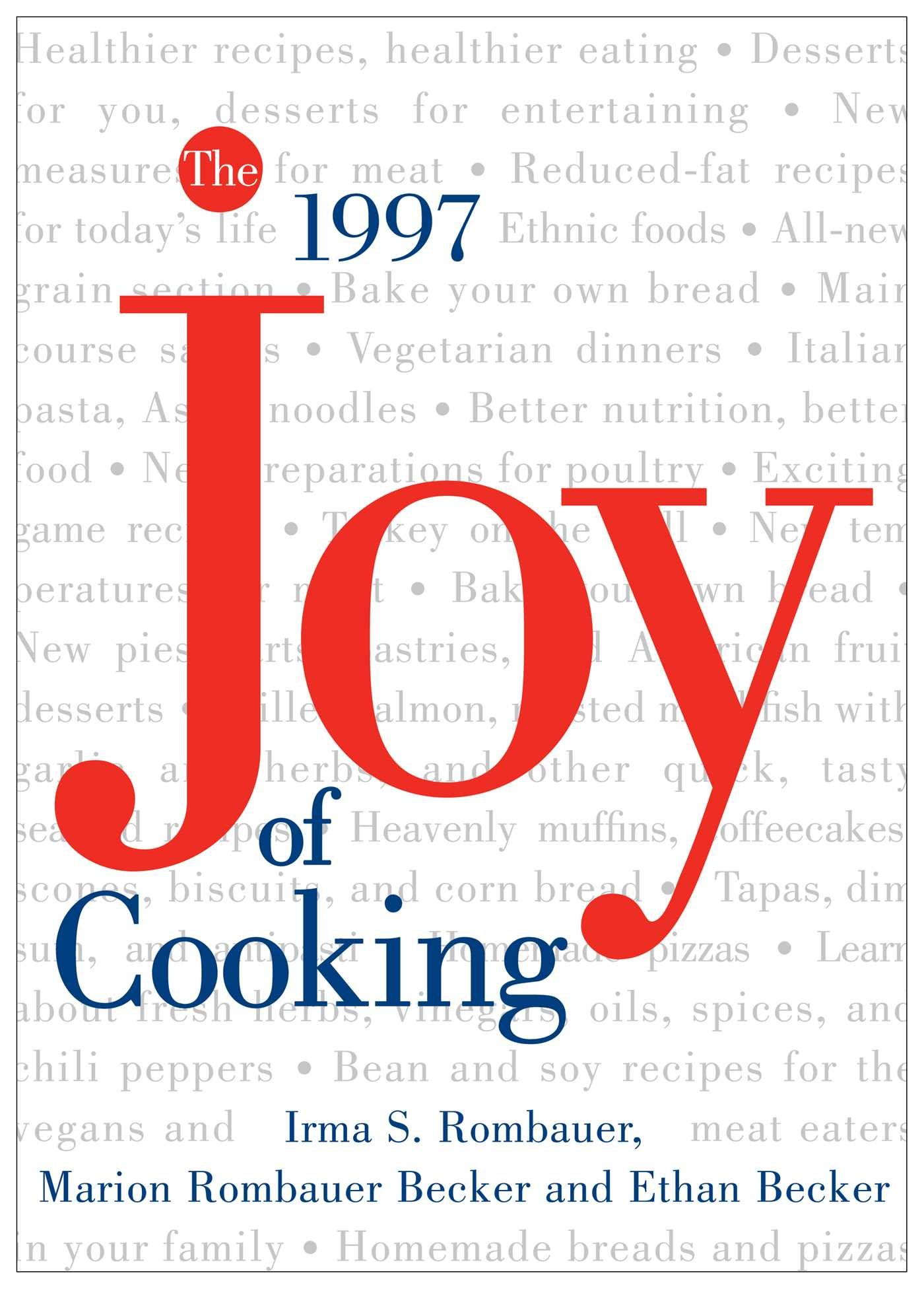 The All New All Purpose: Joy of Cooking: Irma S. Rombauer, Marion ...