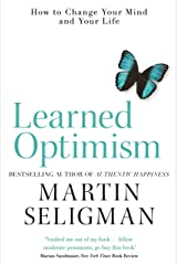 Learned Optimism: How to Change Your Mind and Your Life (English Edition) eBook Kindle