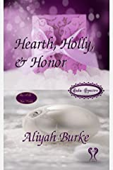 Hearth, Holly, & Honor (Zulu Spectre Book 1) Kindle Edition