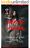 Bring Out Your Dead  (Children of Ankh Series Shorts Book 1)