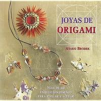 Joyas de origami: Más de 40 exquisitos diseños