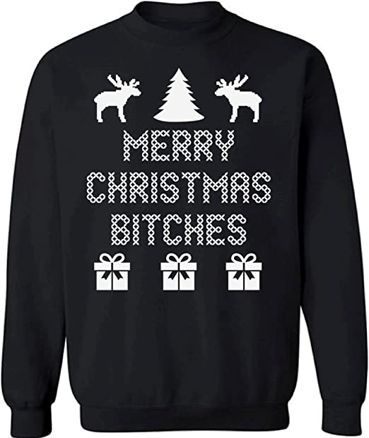 Merry Christmas Bitches funny Sweatshirt Ugly Christmas sweater Men/'s Kids sizes