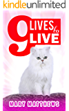 9 Lives to Live (Magical Cool Cats series Book 10)