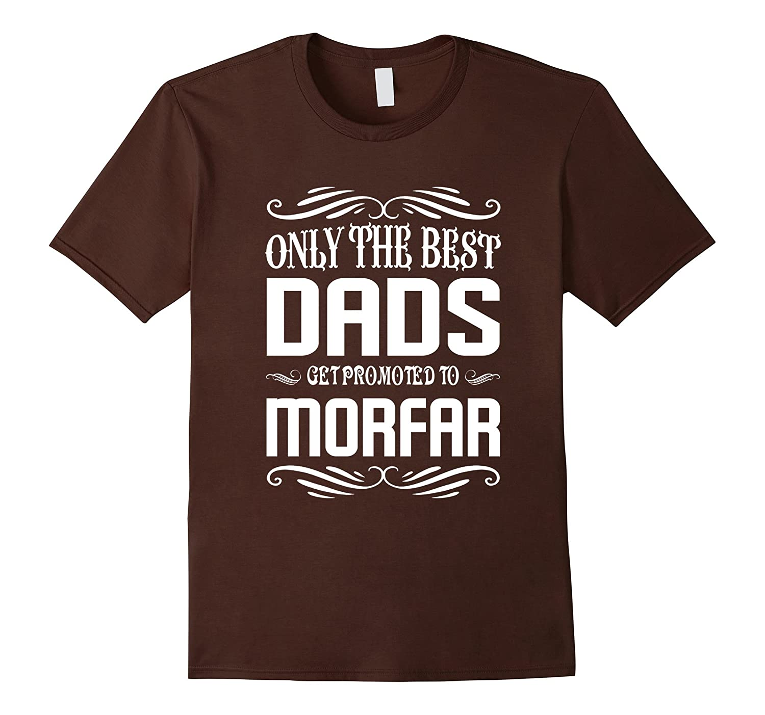 Mens Only The Best Dads Get Promoted to morfar Shirt-CD