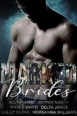 Marked Brides: Six Alpha Shifter Romances Kindle Edition