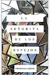 La Señorita de los Espejos (Spanish Edition) Kindle Edition