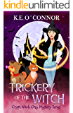 Trickery of the Witch (Crypt Witch Cozy Mystery Series Book 7)