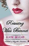 Rescuing Miss Bennet: A Pride and Prejudice Variation