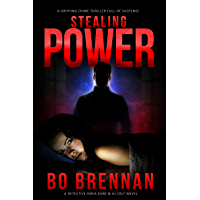 Stealing Power: A gripping crime thriller full of suspense (Detectives Kane and Colt Crime Thriller Series Book 1)